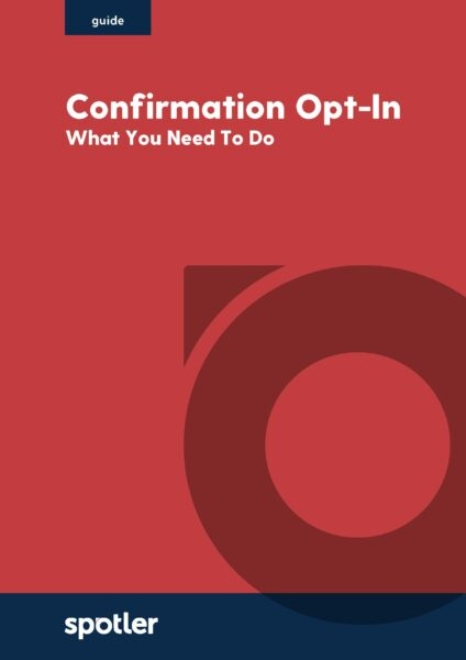 Confirmation Opt-In: What You Need To Do