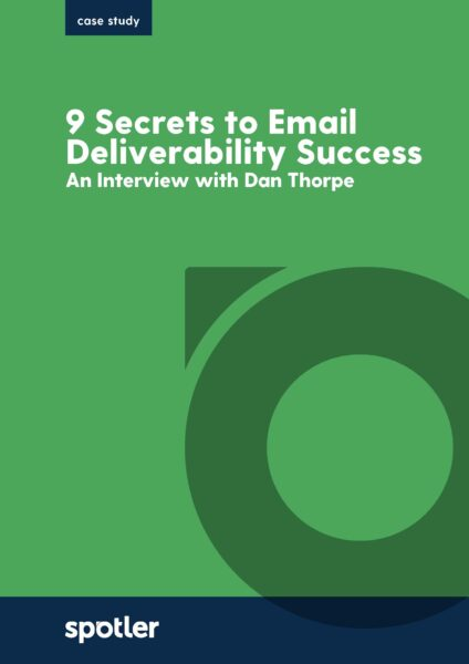 9 Secrets to Email Deliverability - Revealed by an expert