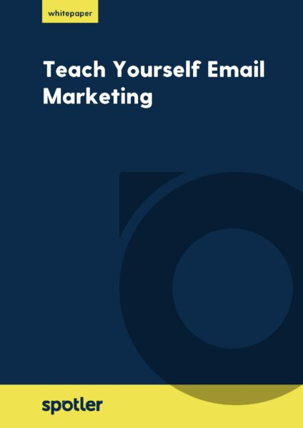 Teach Yourself Email Marketing