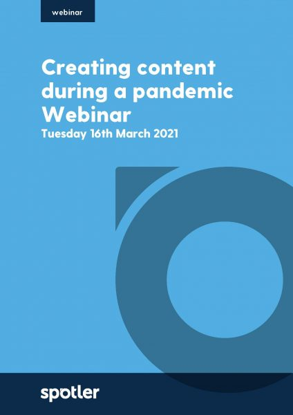 Creating content during a pandemic | Webinar