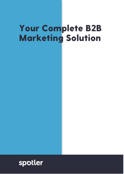 Spotler: Your Complete B2B Marketing Solution