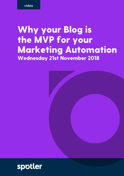 Why Your Blog Is The MVP For Your Marketing Automation